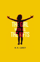 the girl with all the gifts por m. r. carey