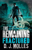 the remaining: fractured por d. j. molles