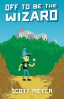 off to be the wizard por scott meyer